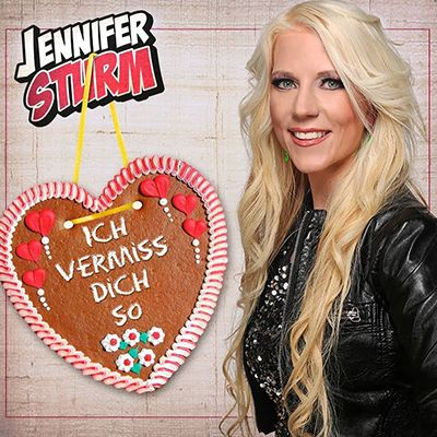 Jennifer Sturm Ich vermisse dich so Single